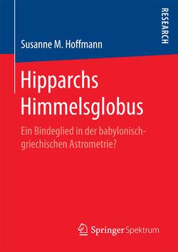 Hipparchs Himmelsglobus von Hoffmann,  Susanne M.