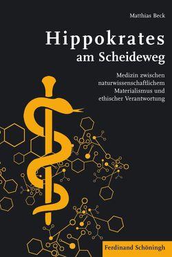 Hippokrates am Scheideweg von Beck,  Matthias