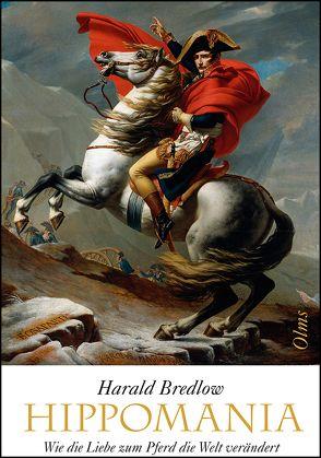 Hippomania von Bredlow,  Harald