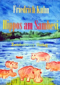 Hippos am Sambesi von Kuhn,  Friedrich, Laufenburg,  Heike