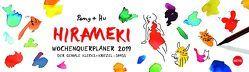 Hirameki Wochenquerplaner – Kalender 2019 von Heye, Hu, Peng