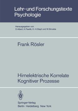 Hirnelektrische Korrelate Kognitiver Prozesse von Roesler,  Frank