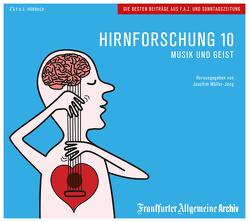Hirnforschung 10 von Fella,  Birgitta, Geisler,  Christian, Müller-Jung,  Joachim, Stecher,  Thomas, Trötscher,  Hans Peter