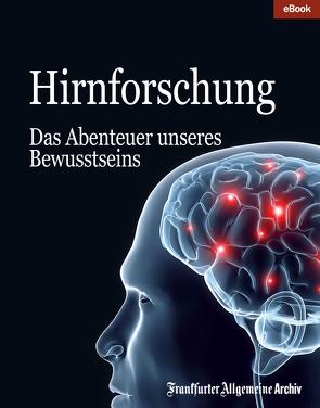 Hirnforschung von Frankfurter Allgemeine Archiv, Trötscher,  Hans Peter