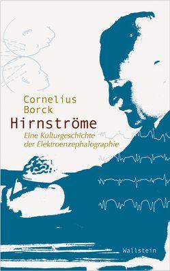 Hirnströme von Borck,  Cornelius