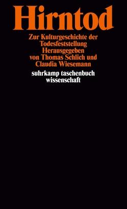 Hirntod von Schlich,  Thomas, Wiesemann,  Claudia