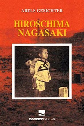 Hiroschima/Nagasaki von Koblitz,  Christina, Nespoli,  Gianluigi, Zambon,  Giuseppe