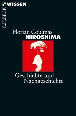 Hiroshima von Coulmas,  Florian