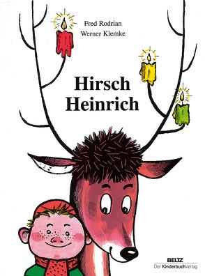 Hirsch Heinrich von Klemke,  Werner, Rodrian,  Fred