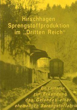 """Hirschhagen – Sprengstoffproduktion im """"Dritten Reich"""" von Vaupel,  Dieter"""