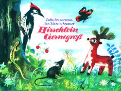 Hirschlein Gernegroß von Szancer,  Jan Marcin, Szancerowa,  Zofia