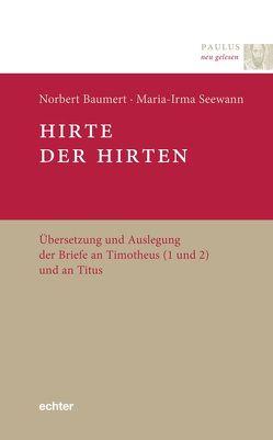 Hirte der Hirten von Baumert,  Norbert, Seewann,  Maria-Irma