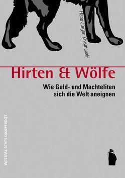Hirten & Wölfe von Krysmanski,  Hans J