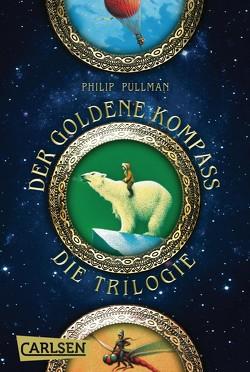 His Dark Materials: Der Goldene Kompass – Die Trilogie (Gesamtausgabe) von Kann,  Andrea, Pullman,  Philip, Ströle,  Wolfram, Tiffert,  Reinhard