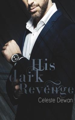 His dark Revenge von Dewan,  Celeste