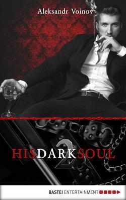 His Dark Soul von Forster,  Phil, Voinov,  Aleksandr