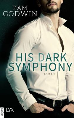 His Dark Symphony von Dorn-Ruhl,  Kristiana, Godwin,  Pam