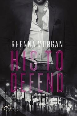 NOLA Knights: His to Defend von Morgan,  Rhenna, Winter,  Jazz