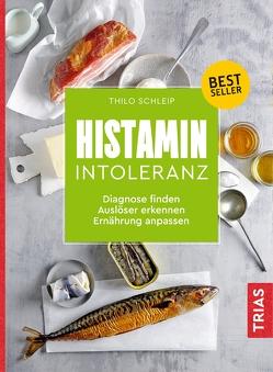 Histamin-Intoleranz von Schleip,  Thilo