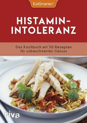 Histaminintoleranz von EatSmarter, Koelle,  Katrin
