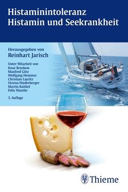 Histaminintoleranz – Histamin und Seekrankheit von Jarisch,  Reinhart