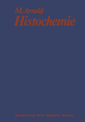 Histochemie von Arnold,  Michael