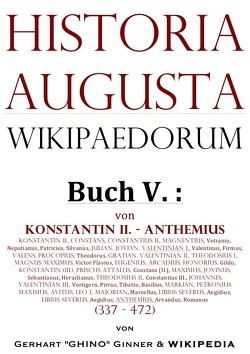 Historia Augusta Wikipaedorum / Historia Augusta Wikipaedorum Buch V. von ginner,  gerhart
