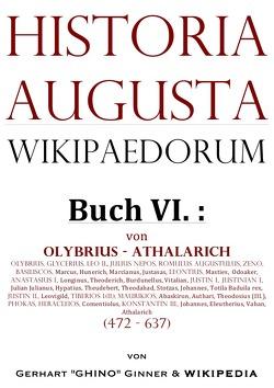 Historia Augusta Wikipaedorum / Historia Augusta Wikipaedorum Buch VI. von ginner,  gerhart