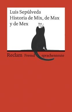 Historia de Mix, de Max y de Mex von Mulazzani,  Simona, Schwermann,  Michaela, Sepúlveda,  Luis