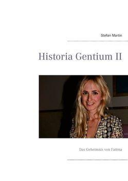 Historia Gentium II von Martin,  Stefan