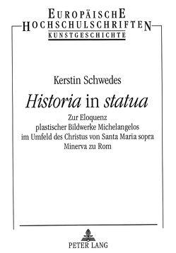 «Historia» in «statua» von Schwedes,  Kerstin