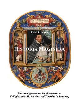 Historia Magistra von Lehner,  Ulrich L
