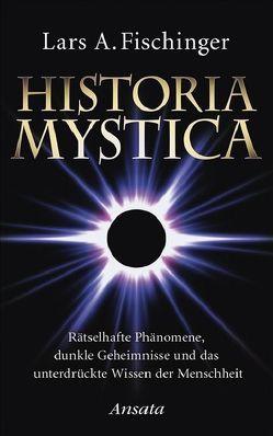 Historia Mystica von Fischinger,  Lars A.