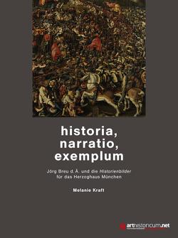historia, narratio, exemplum von Kraft,  Melanie