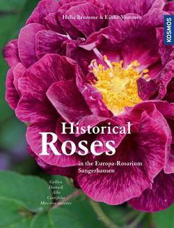 Historical Roses von Brumme,  Hella, Vemmer,  Eilike