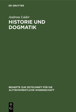 Historie und Dogmatik von Lüder,  Andreas