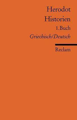 Historien. 1. Buch von Brodersen,  Kai, Herodot, Ley-Hutton,  Christine