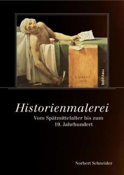 Historienmalerei von Schneider,  Norbert