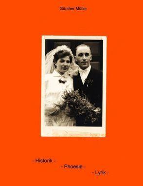 Historik – Phoesie – Lyrik von Müller,  Günther