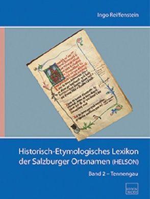 Historisch-Etymologisches Lexikon der Salzburger Ortsnamen (HELSON) von Reiffenstein,  Ingo