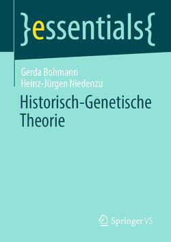 Historisch-Genetische Theorie von Bohmann,  Gerda, Niedenzu,  Heinz-Jürgen