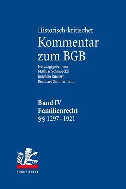 Historisch-kritischer Kommentar zum BGB von Rückert,  Joachim, Schmoeckel,  Mathias, Zimmermann,  Reinhard
