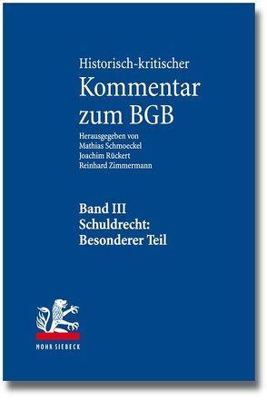 Historisch-kritischer Kommentar zum BGB von Rückert,  Joachim, Schäfer ,  Frank L., Schmoeckel,  Mathias, Zimmermann,  Reinhard