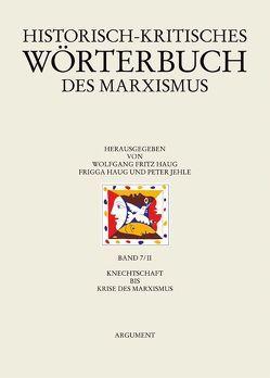 Historisch-kritisches Wörterbuch des Marxismus von Haug,  Frigga, Haug,  Wolfgang Fritz, Jehle,  Peter