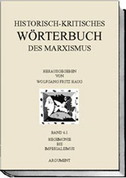Historisch-kritisches Wörterbuch des Marxismus von Haug,  Wolfgang F