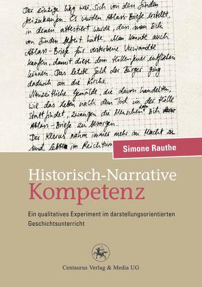 Historisch-Narrative Kompetenz von Rauthe,  Simone