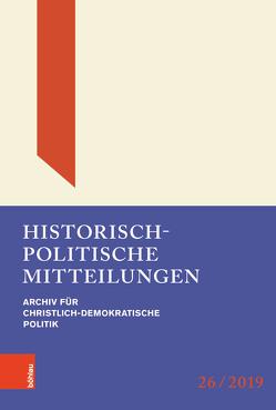 Historisch-politische Mitteilungen von Borchard,  Michael, Brechenmacher,  Thomas, Buchstab,  Günter, Kleinmann,  Hans-Otto, Küsters,  Hanns Jürgen