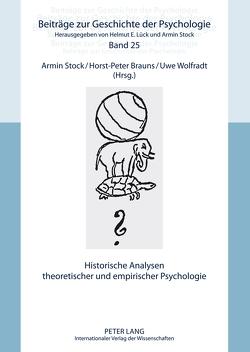 Historische Analysen theoretischer und empirischer Psychologie von Brauns,  Horst-Peter, Stock,  Armin, Wolfradt,  Uwe