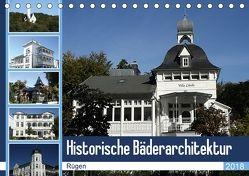 Historische Bäderarchitektur Rügen (Tischkalender 2018 DIN A5 quer) von Bagunk,  Anja