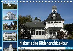 Historische Bäderarchitektur Rügen (Tischkalender 2019 DIN A5 quer) von Bagunk,  Anja